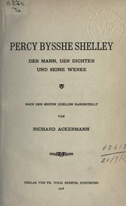 Cover of: Percy Bysshe Shelley | Richard Ackermann