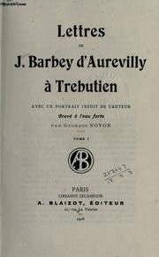 Cover of: Lettres de J. Barbey d'Aurevilly ıa Trebutien | J. Barbey d'Aurevilly