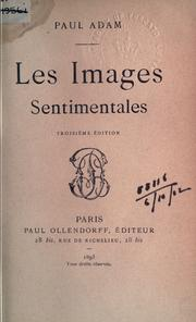 Cover of: Les images sentimentales | Paul Adam