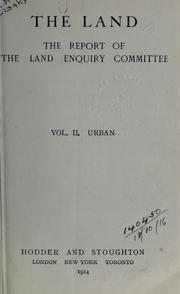 Cover of: The land | Land Enquiry Committee.