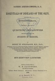 Cover of: Essentials of diseases of the skin | Henry Weightman Stelwagon