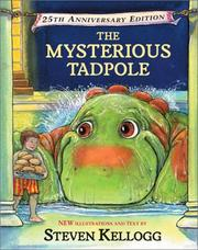 Cover of: The mysterious tadpole by Kellogg, Steven., Steven Kellogg