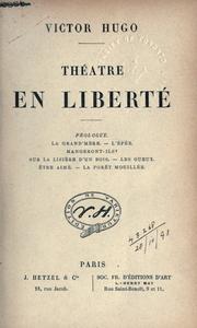 Картинки по запросу Hugo, Victor. Théatre. En liberte