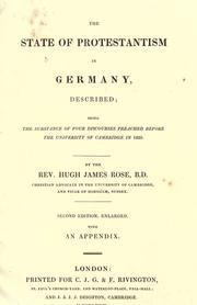 Cover of: The state of Protestantism in Germany described by Rose, Hugh James