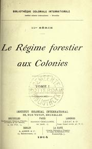 Cover of: Le régime forestier aux colonies | International Institute of Differing Civilizations