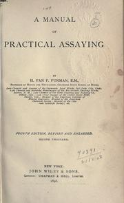 Cover of: A manual of practical assaying. Rev. by William D. Pardoe | Howard van Fleet Furman