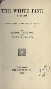 Cover of: The white pine by Pinchot, Gifford