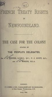 Cover of: French treaty rights in Newfoundland by Winter, James Spearman Sir