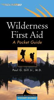 Cover of: Wilderness First Aid by Paul G. Gill