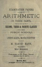 Cover of: Examination papers in arithmetic in three parts | John Alexander McNaughton