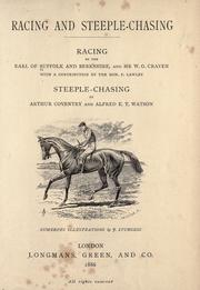 Cover of: Racing and steeple-chasing: racing by Suffolk and Berkshire, Henry Charles Howard Earl of