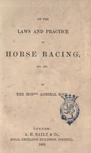 Cover of: On the laws and practice of horse racing, etc., etc | Henry John Rous