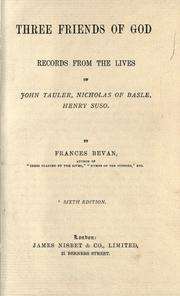 Cover of: Three friends of God by Frances A. Bevan