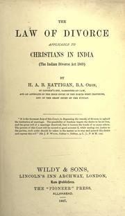 Cover of: The law of divorce applicable to Christians in India (the Indian Divorce Act 1869) | Rattigan, Henry Adolphus Byden Sir