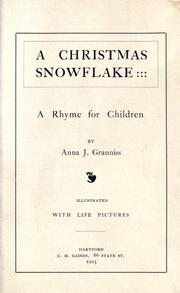 Cover of: A Christmas snowflake | Anna J. Granniss