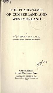Cover of: The place-names of Cumberland and Westmorland | Sedgefield, Walter John
