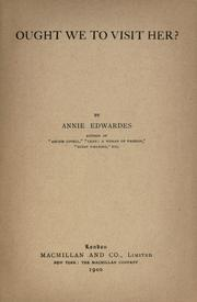 Cover of: Ought we to visit her? by Annie Edwards