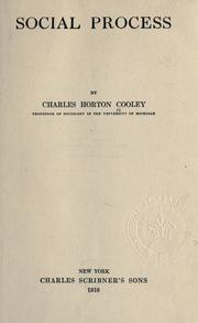 Cover of: Social process | Charles Horton Cooley