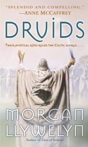 Cover of: Druids | Morgan Llywelyn