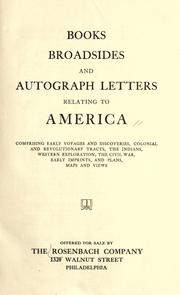 Cover of: Books, broadsides, and autograph letters relating to America | Rosenbach Company