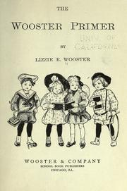 Cover of: The Wooster primer | Lizzie E. Wooster