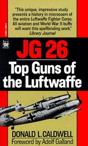 Cover of: JG 26 by Donald L. Caldwell