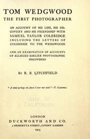 Cover of: Tom Wedgwood, the first photographer | Litchfield, Richard Buckley