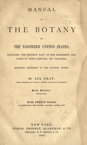 Cover of: Manual of the botany of the northern United States | Asa Gray