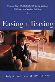 Cover of: Easing the Teasing by Judy S. Freedman