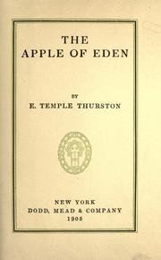 Cover of: The apple of Eden | Ernest Temple Thurston