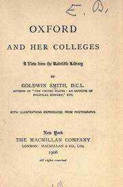 Cover of: Oxford and her colleges | Goldwin Smith