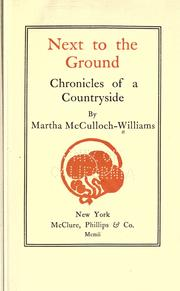 Cover of: Next to the ground | Martha McCulloch Williams