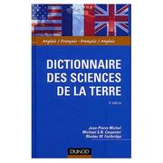 Cover of: Dictionnaire des sciences de la terre : anglais-francais, francais-anglais by Michel, Jean-Pierre docteur ès sciences.