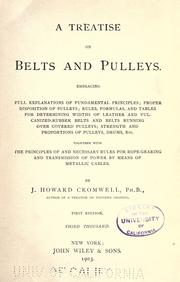 Cover of: A treatise on belts and pulleys by John Howard Cromwell