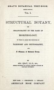 Cover of: Structural botany | Asa Gray