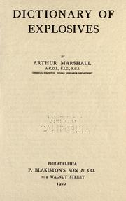 Cover of: Dictionary of explosives | Arthur Marshall