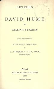 Cover of: Letters of David Hume to William Strahan, now first edited with notes, index, etc by David Hume