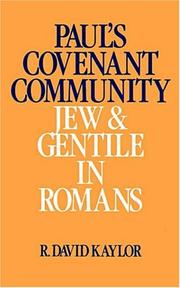 Cover of: Paul's covenant community | R. D. Kaylor