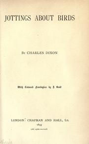 Cover of: Jottings about birds | Dixon, Charles