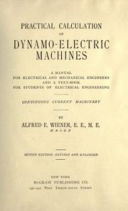 Cover of: Practical calculation of dynamo-electric machines | Alfred Eugene Wiener