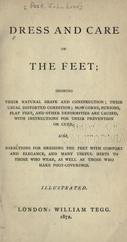 Cover of: Dress and care of the feet | John Lord Peck