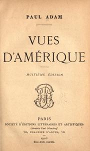 Cover of: Vues d'Amérique | Paul Adam