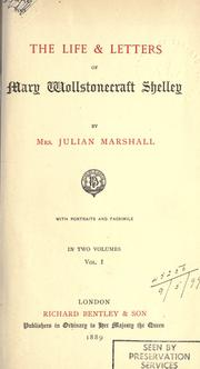 Cover of: The life & letters of Mary Wollstonecraft Shelley | Florence A (Thomas) Marshall