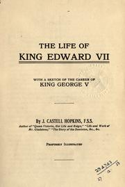 Cover of: The life of King Edward VII | J. Castell Hopkins