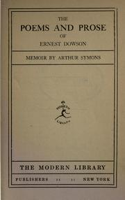 Cover of: The poems and prose of Ernest Dowson | Ernest Christopher Dowson