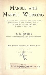 Cover of: Marble and marble working | W. G. Renwick