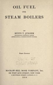 Cover of: Oil fuel for steam boilers | Rufus T. Strohm