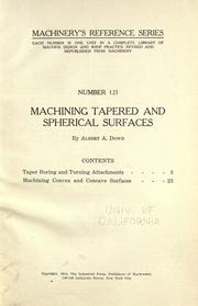 Cover of: Machining tapered and spherical surfaces by Albert Atkins Dowd