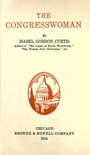 Cover of: The congresswoman | Isabel Gordon Curtis