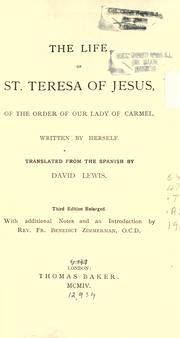 Cover of: The life of St. Teresa of Jesus of the order of Our Lady of Carmel by Teresa of Avila, Saint, 1515-1582, Lewis, David 1814-1895